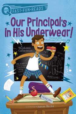 Our Principal's In His Underwear! book