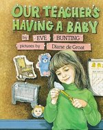 Our Teacher's Having a Baby book
