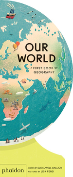 Our World: A First Book of Geography book