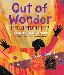 Out of Wonder: Poems Celebrating Poets book