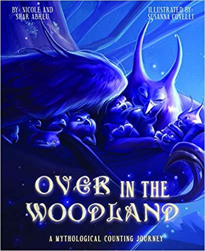 Over in the Woodland: A Mythological Counting Journey book