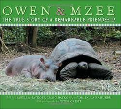 Owen & Mzee: The True Story of a Remarkable Friendship book