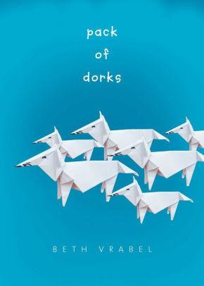 Pack of Dorks book