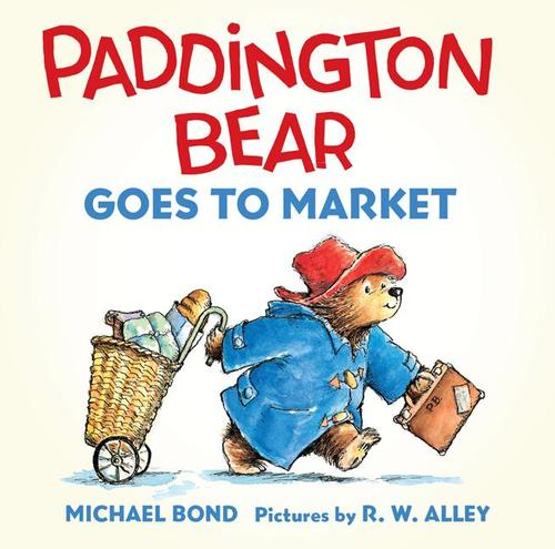 Paddington Bear Goes to Market Board Book book