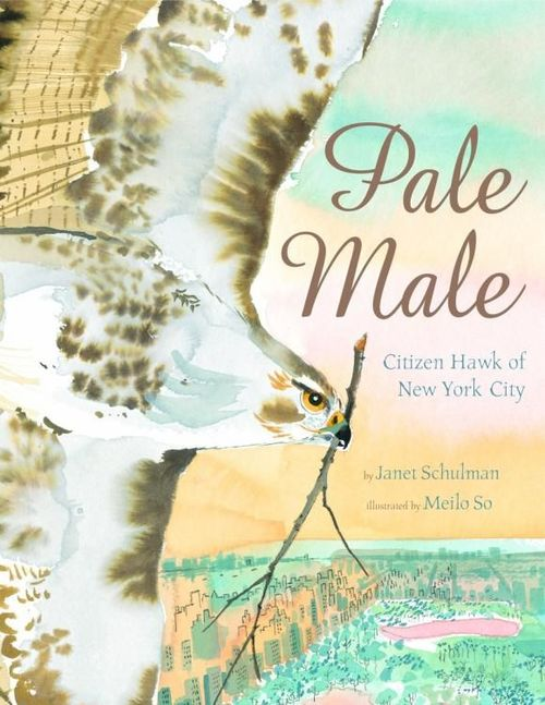 Pale Male: Citizen Hawk of New York City book