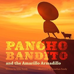 Pancho Bandito and the Amarillo Armadillo book