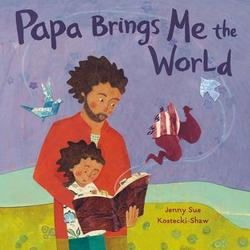 Papa Brings Me the World book