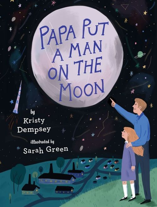 Papa Put a Man on the Moon book