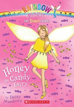 Party Fairies #4: Honey the Candy Fairy: A Rainbow Magic Book book