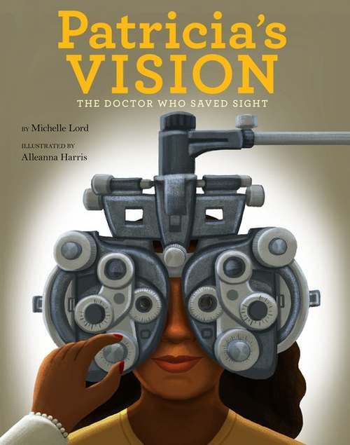 Patricia's Vision: The Doctor Who Saved Sight book