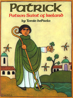 Patrick: Patron Saint of Ireland book