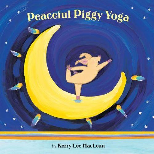 Peaceful Piggy Yoga book