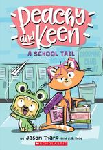 Peachy and Keen: A School Tail, Volume 1 book
