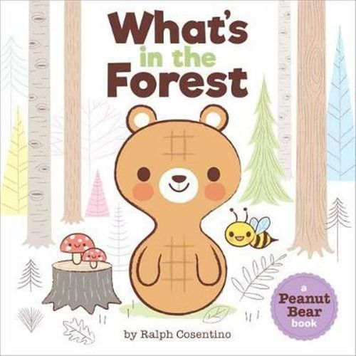 Peanut Bear: What's in the Forest? book