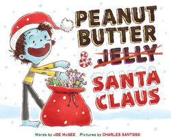 Peanut Butter & Santa Claus: A Zombie Culinary Tale book