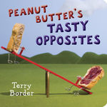 Peanut Butter's Tasty Opposites book