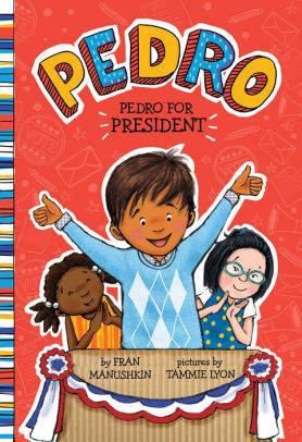 Pedro for President book