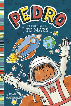 Pedro Goes to Mars book