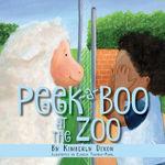 Peek-a-boo at the Zoo book