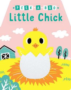 Peek-a-Boo Little Chick book