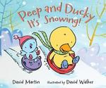 Peep and Ducky It's Snowing! book