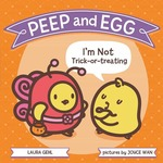 Peep  and  Egg:  I'm  Not  Trick-or-Treating book