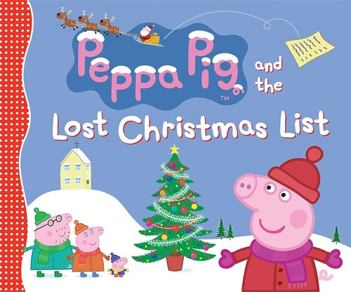 Peppa Pig and the Lost Christmas List book