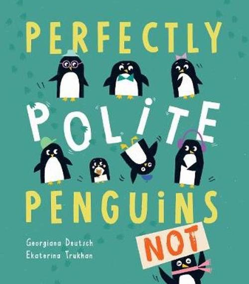 Perfectly Polite Penguins book
