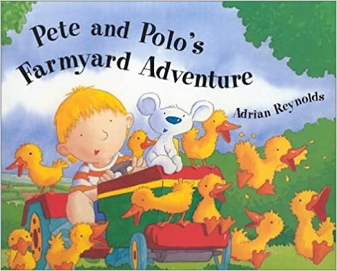 Pete And Polo's Farmyard Adventure book