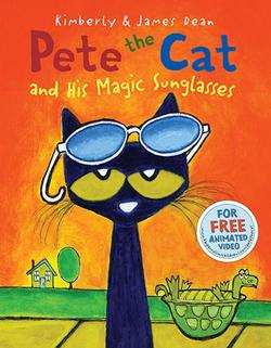 Pete the Cat and His Magic Sunglasses book