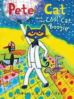 Pete the Cat and the Cool Cat Boogie book