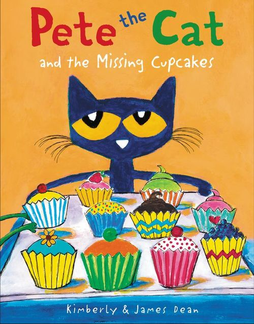 Pete the Cat and the Missing Cupcakes book