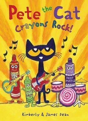 Pete the Cat: Crayons Rock! book