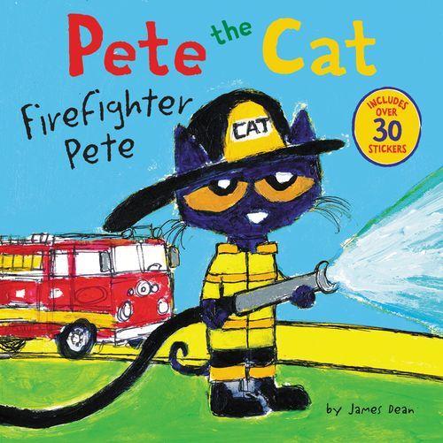 Pete the Cat: Firefighter Pete book