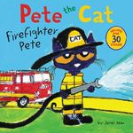 Pete the Cat: Firefighter Pete book