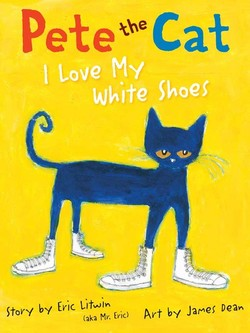 Pete the Cat: I Love My White Socks Book