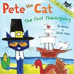 Pete the Cat: The First Thanksgiving book