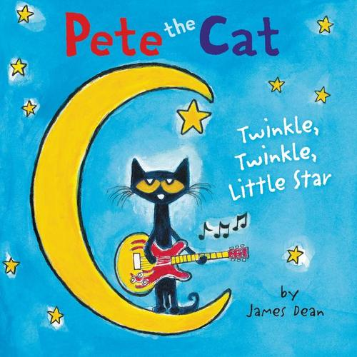 Pete the Cat: Twinkle, Twinkle, Little Star Board Book book