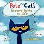 Pete the Cat's Groovy Guide to Life book