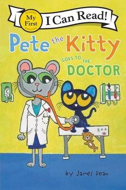 Pete the Kitty Goes to the Doctor book