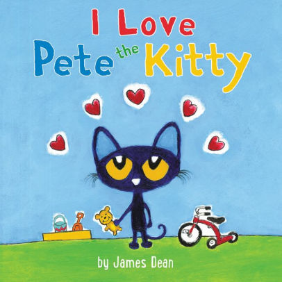 Pete the Kitty: I Love Pete the Kitty book