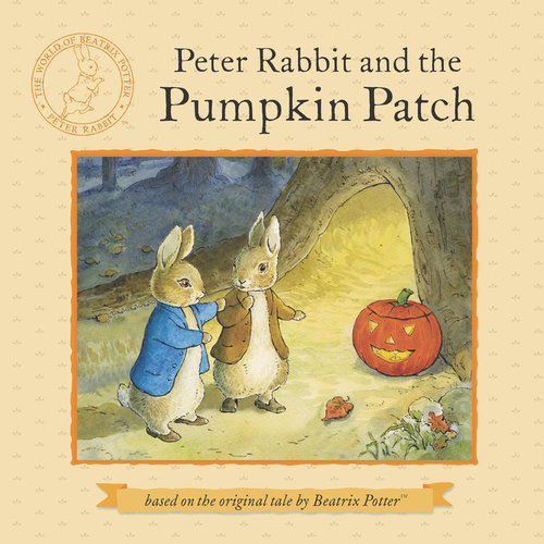 Peter Rabbit and the Pumpkin Patch book