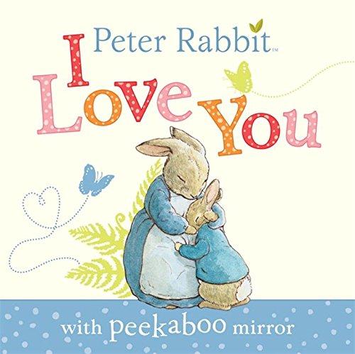 Peter Rabbit, I Love You book