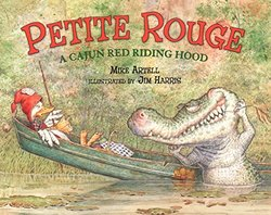 Petite Rouge: A Cajun Red Riding Hood book