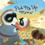 Pick Me Up, Mama! book