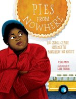 Pies from Nowhere: How Georgia Gilmore Sustained the Montgomery Bus Boycott book
