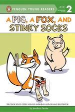 Pig, a Fox, and Stinky Socks book