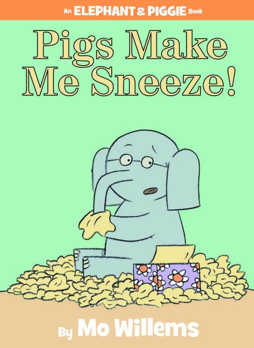Pigs Make Me Sneeze! book