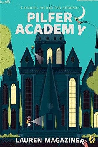 Pilfer Academy Book