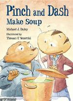 Pinch and Dash Make Soup book